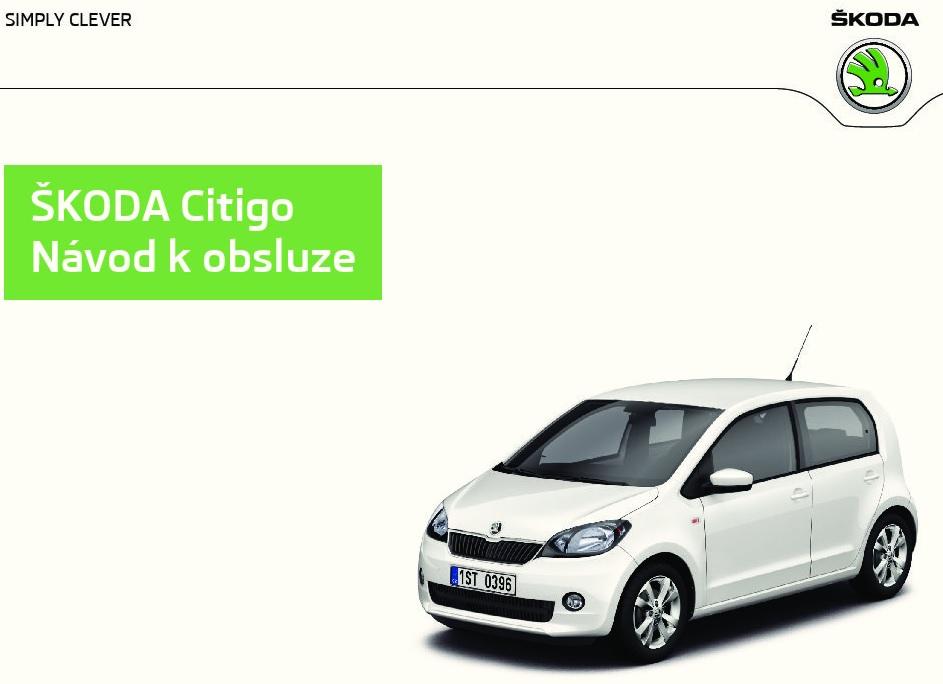 Škoda Citigo návod k obsluze dílenská příručka a návod