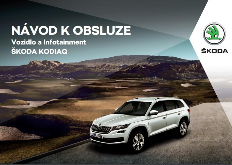 Návod k obsluze Škoda Kodiaq ke stažení zdarma