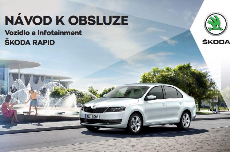 Škoda Rapid 2019 návod k obsluze příručka